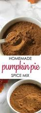 Cooked Pumpkin Pie Moonshine by Pumpkin Pie Spice Mix It Is A Keeper