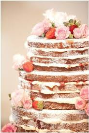 Naked Cake No Frosting On Our Wedding Love This Idea Catelyns Next Birthday Shes Not Too Keen So Is Perfect