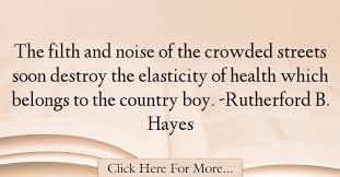 Rutherford B Hayes Quotes About Health