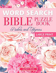 Word Search Bible Puzzle Book Psalms And Hymns Large Print