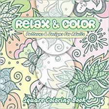 Amazon Relax Color Patterns Designs For Adults Square Coloring Book Beautiful Adult Books Volume 35