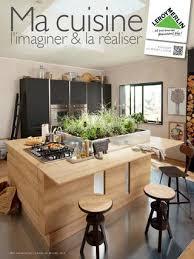 papier peint sp ial cuisine catalogue leroy merlin 10 03 30 04 2014 by joe issuu