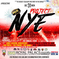 PROJECTNYE 2ND ANNUAL EVENTTHE MOST TALKED ABOUT PARTY OF THE YEAR