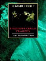 Cambridge Companion To Shakespeares Tragedy
