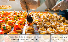 Finger Foods To Consider For Your Wedding Reception Part One