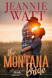The Montana Bride Marvells Of Book 1 By Watt Jeannie