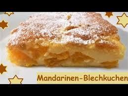 mandarinen blechkuchen einfach schnell und lecker