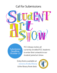 Tcc College Help Desk by Tcc Library Student Art Show Call For Submissions U2013 Tcc Events