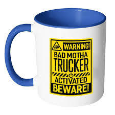 Warning! Bad Motha Trucker Activated Beware! Funny Gift Truck Driver ... Funny Truck Pictures Freaking News Woman Driver Looking Out The Window Stock Photo The Girl With Trucker Humor Trucking Company Name Acronyms Page 1 Warning Bad Motha Activated Beware Gift Owner For Work User Guide Manual That Easyto Fed Ex Clipart Trucker 1525639 Free Things Only Real Truckers Will Find Youtube Lil Nagle This Truck Driver Is Wning At Halloween Daily Lol Pics Life Is Full Of Risks Quotes Gift For Tshirt Tee Shirt