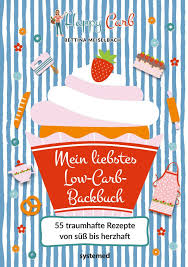 mein liebstes low carb backbuch happy carb