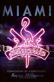 Miami Psychic Confessions Of A Confidante Cover