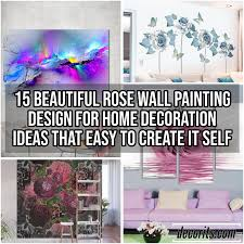 Rose Wall Painting Design For Home Decoration Ideas That