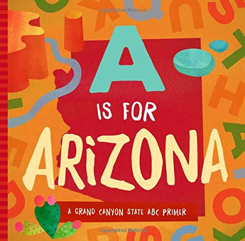 A Is for Arizona [Book]