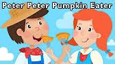 Peter Peter Pumpkin Eater Rhyme Free Download by Peter Peter Pumpkin Eater Nursery Rhymes With Lyrics Youtube