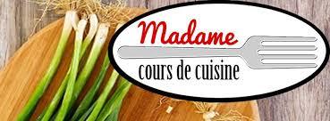 cours de cuisine madame cours de cuisine home