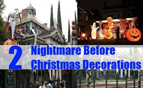 Nightmare Before Christmas Decorations by 2 Nightmare Before Christmas Decorations How To Decorate A