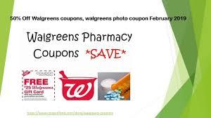50% Off Walgreens Coupons, Walgreens Photo Coupon February 2019