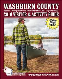 2016 Washburn County Visitor & Activitiy Guide By Michelle Martin ... Leadregistercom Leadregister Property Minnesota And Wisconsin Land For Sale Shell Lake Wedding Venues Reviews Lhrvparkcom Wcr 12 16 By Iercounty Leader Issuu Our Oregon Trail Chapter 40 St Paul To Properties Six Lakes Realty Seasonal Campsites In Washburn County Where The Wildthings Grow August 2016 Waterfront Rice Birchwood Mikana