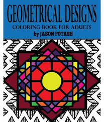 Geometrical Designs Coloring Book For Adults