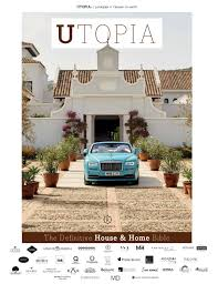 100 Utopia Residences UTOPIA The Definitive House Home Bible Issue 18 By Icon