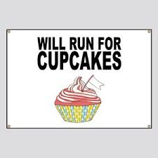Funny Quote Banner 7550 Will Run For Cupcakes