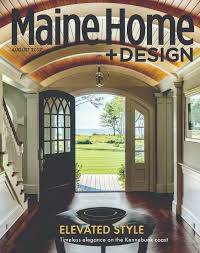 Beautiful Maine Home And Design Magazine Images - Interior Design ... New Style House Plans Digital Art Gallery Home Design Best Ideas Stesyllabus Designs For Inside Stunning Pictures Interior Architects Builders Remodelers Syle And Within Justinhubbardme Better Homes Gardens Simple Impressive Architect Brucallcom