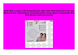 promo lumare led einbaustrahler 6w 230v ip44 ultra flach