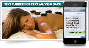 TEXT MESSAGE MARKETING FOR SPAS AND SALONS WORKS