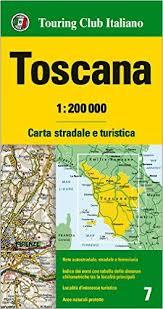 Tuscany Toscana Regional Road Map 1200 000 Touring Club Italiano 9788836569045 Amazon Books