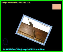 woodworking tools for sale in ireland 205601 woodworking plans