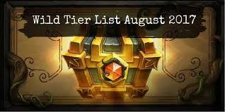 wild tier list august 2017 best wild format decks hs decks and