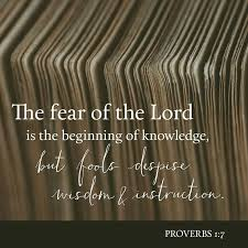 Fear Of The Lord Is Foundation True Knowledge But Fools Despise Wisdom