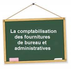 matériel de bureau comptabilité comment comptabiliser des fournitures de bureau et administratives