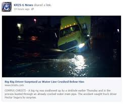Halloween City Corpus Christi Texas by Big Rig Partially Swallowed By Sinkhole In Downtown Corpus Christi