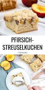 veganer pfirsich streuselkuchen elephantastic vegan