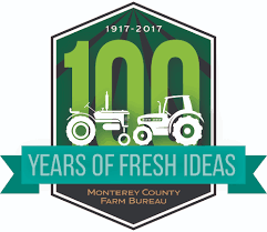 bureau am ag monterey county farm bureau centennial celebration