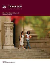 Msc Help Desk Tamu by Now That You U0027re Admitted Transfers Texas A U0026m University By