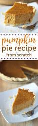 Pumpkin Pie Libbys Recipe by The 25 Best Libbys Pumpkin Pie Ideas On Pinterest Easy Pumpkin