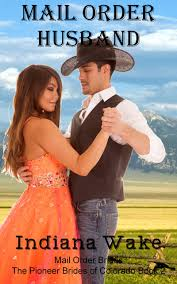 Get Quotations Mail Order Brides The Husband A Clean Historical Western Romance
