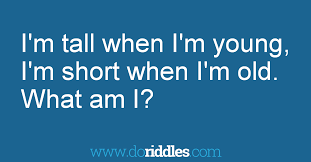 Short Halloween Riddles And Answers i u0027m tall when i u0027m young i u0027m short when i u0027m old get the answer