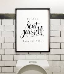 Printable Bathroom Occupied Signs by Please Seat Yourself Bathroom Wall Decor Printable Art