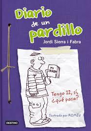 Diario de un pardillo Diarios Amazon Jordi Sierra i Fabra