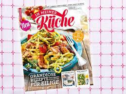 in meiner küche das neue kochmagazin am kiosk lecker