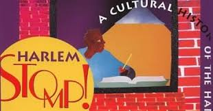 Great Common Core Nonfiction Harlem Stomp A Cultural History Of The Renaissance