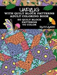 Unplug With Quilt Block Patterns Adult Coloring Book 50 To Color CC Lynne 9781535223195 Amazon Books