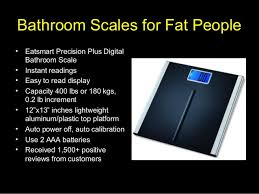 Eatsmart Precision Plus Digital Bathroom Scale by Bathroom Scales For Fat People