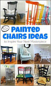 10+ Painted Chairs Ideas You Didn't Know You Needed Vintage Bentwood Rockerre Loved In F Old White My Kids Rocking Chair Antique Childrens Chairs For Sale Baby Childs Rocker Laminated Wood And Dowels Collectors Weekly Painted Chair Traditional Wood Coaster Fine Fniture Living Room Fantastic Design Ideas With Grey Pierre Table Lamp Solid Personalised Wooden Beautiful Wooden Rocking Refurbished Victorian Mahogany Laminated Pierce Carved Back