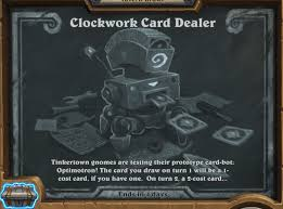 tavern brawl clockwork card dealer hearthstone top decks