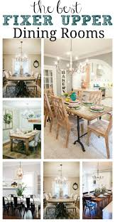 The Best Fixer Upper Dining Rooms A Must Pin For Farmhouse Style Room Inspiration