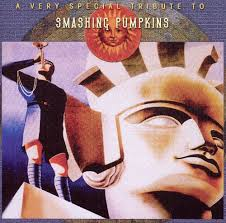 Rhinoceros Smashing Pumpkins Album by A Very Special Tribute To Smashing Pumpkins Various Artists
